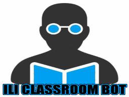 ILI Classroom Bot