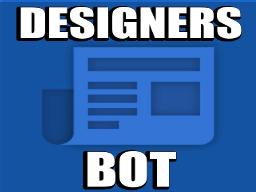 Designers Bot