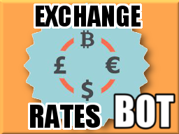 Exchange Rates Bot