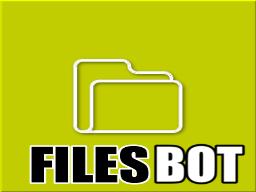 Files Bot