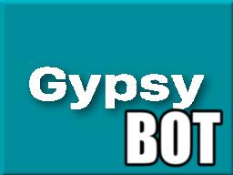 Gypsy Bot