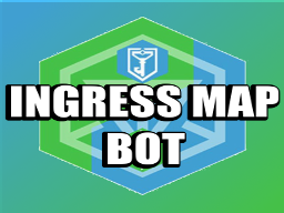 Ingress Map Bot