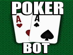 My Poker Bot