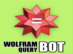 Wolfram Alpha Query Bot