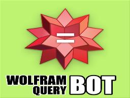 WolframAlphaQueryBot